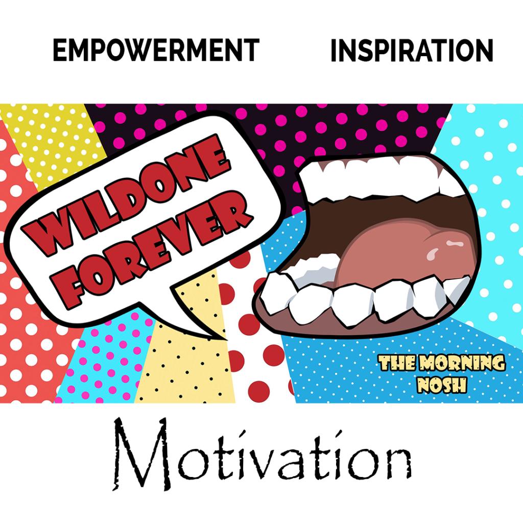 WildOne Forever, The Morning Nosh, Podcast
