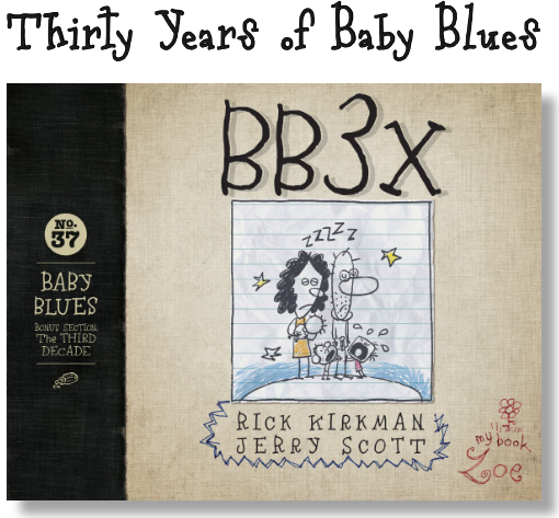 wildoneforever.com, wildoneforever, wildone forever, Can You Believe 'Baby Blues' is 30 Years Old? Get Ready for 'BB3X', Entertainment, Lifestyle